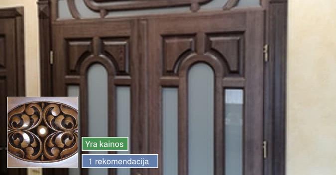 Durys, laiptai, baldai ir kt. medienos gaminiai jūsų namams
