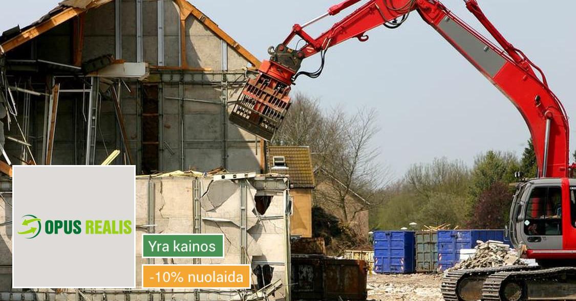 Griovimo - demontavimo darbai - teritorijos sutvarkymas!