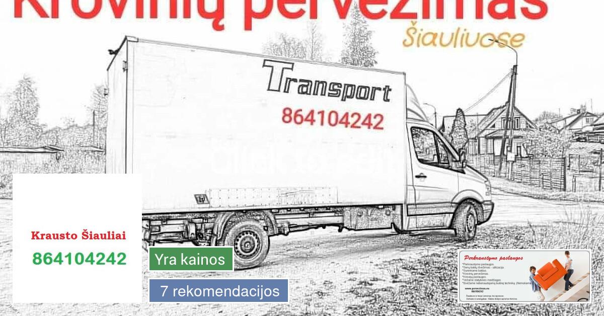 Krovinių pervežimas ir perkraustymo paslaugos Šiauliuose