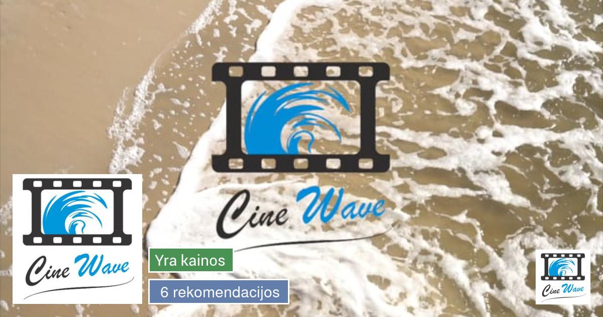 CineWave - Viskas ko jum reikia.