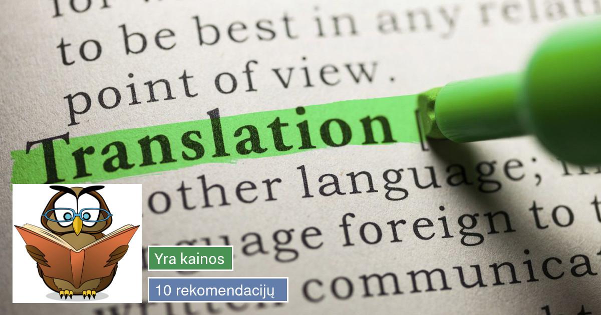 Vertėjas, kokybiški vertimai, vertimų biurai
