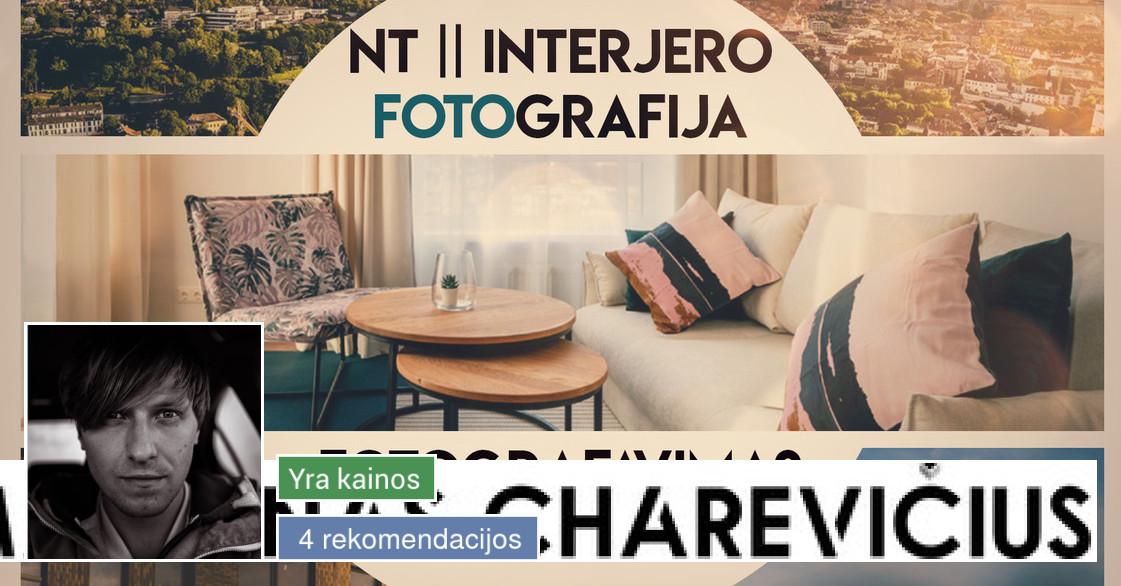 NT ir interjero fotografavimas/filmavimas DRONU/Fotoaparatu